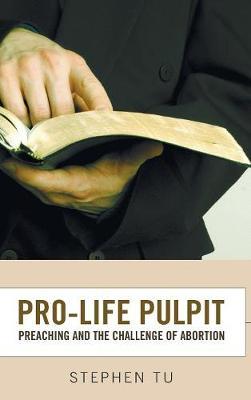 Pro-Life Pulpit (Hardback)