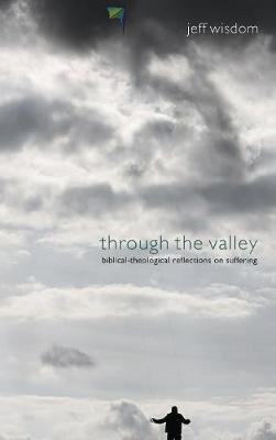 Through the Valley (Hardback)