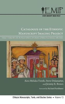 Catalogue of the Ethiopic Manuscript Imaging Project (Hardback)