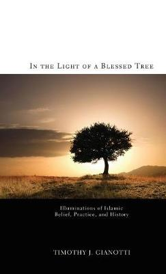In the Light of a Blessed Tree (Hardback)