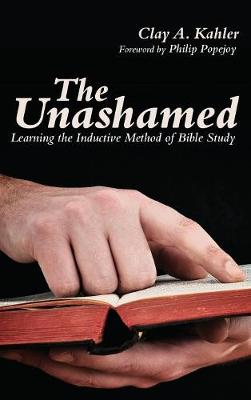The Unashamed (Hardback)