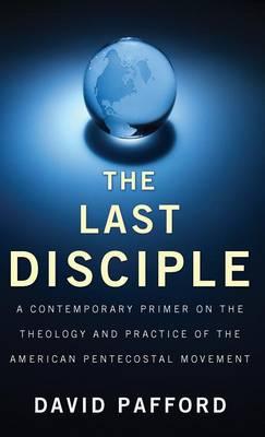 The Last Disciple (Hardback)