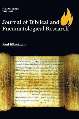 Journal of Biblical and Pneumatological Research (Hardback)