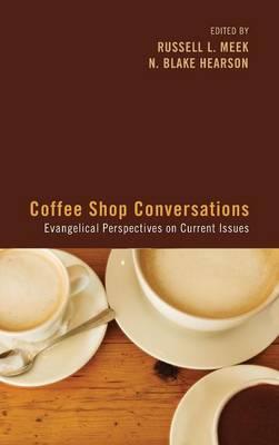 Coffee Shop Conversations (Hardback)