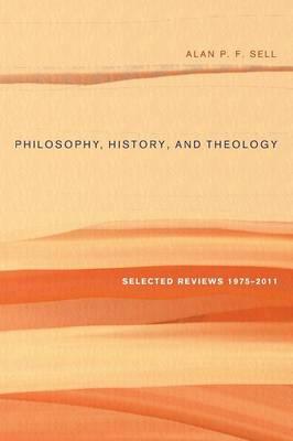 Philosophy, History, and Theology (Hardback)