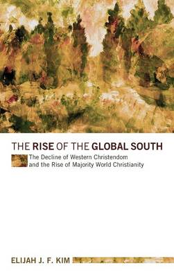 The Rise of the Global South (Hardback)