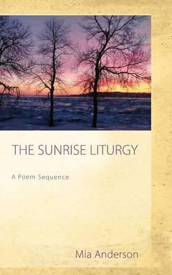 The Sunrise Liturgy (Hardback)