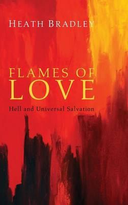Flames of Love (Hardback)