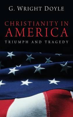 Christianity in America (Hardback)
