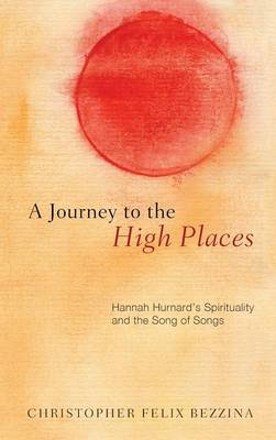 A Journey to the High Places (Hardback)