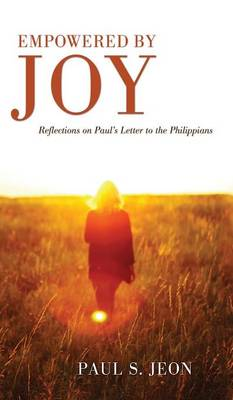 Empowered by Joy (Hardback)