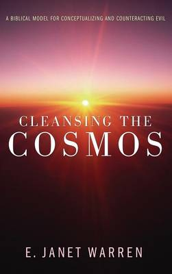 Cleansing the Cosmos (Hardback)
