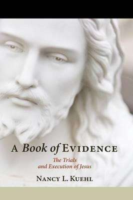 A Book of Evidence (Hardback)
