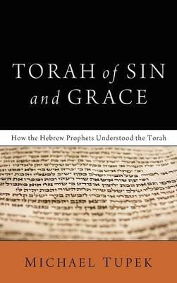 Torah of Sin and Grace (Hardback)