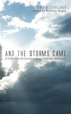 And the Storms Came (Hardback)