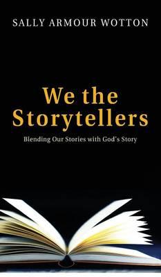 We the Storytellers (Hardback)