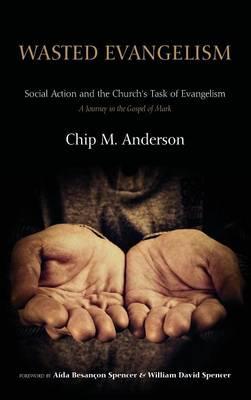 Wasted Evangelism (Hardback)