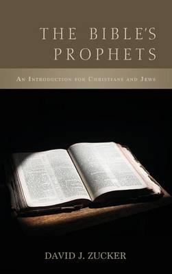 The Bible's Prophets (Hardback)