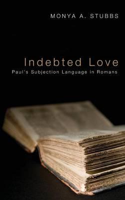 Indebted Love (Hardback)