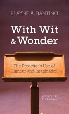 With Wit and Wonder (Hardback)