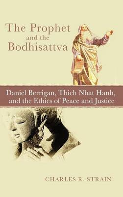 The Prophet and the Bodhisattva (Hardback)