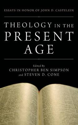 Theology in the Present Age (Hardback)