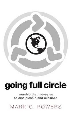 Going Full Circle (Hardback)