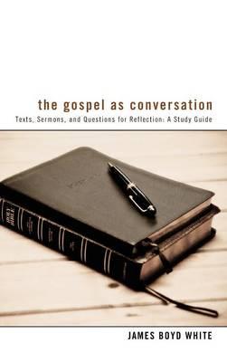 The Gospel as Conversation (Hardback)