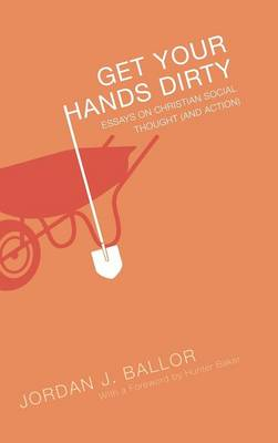 Get Your Hands Dirty (Hardback)