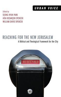 Reaching for the New Jerusalem (Hardback)