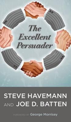 The Excellent Persuader (Hardback)