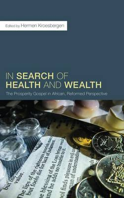 In Search of Health and Wealth (Hardback)