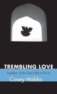 Trembling Love (Hardback)