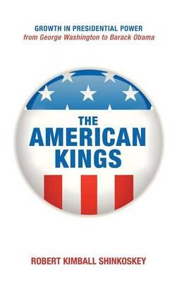 The American Kings (Hardback)
