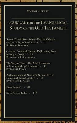 Journal for the Evangelical Study of the Old Testament, 2.1 (Hardback)