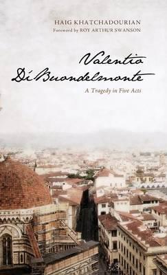 Valentio Di'buondelmonte (Hardback)