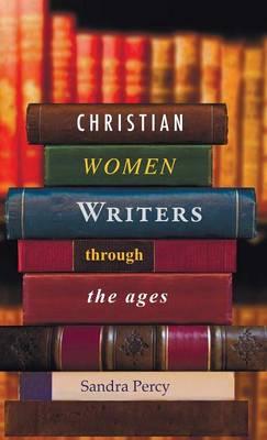 Christian Women Writers (Hardback)