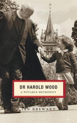 Dr. Harold Wood (Hardback)