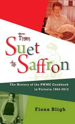 From Suet to Saffron (Hardback)