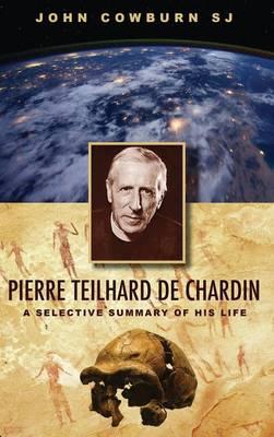 Pierre Teilhard de Chardin (Hardback)