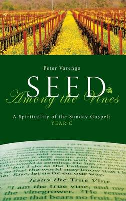 Seed Among the Vines (Hardback)