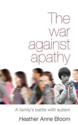 The War Against Apathy (Hardback)