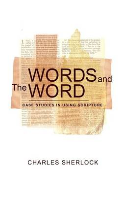 Words and the Word (Hardback)