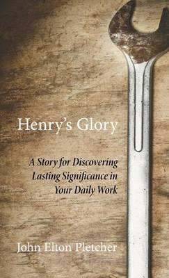 Henry's Glory (Hardback)