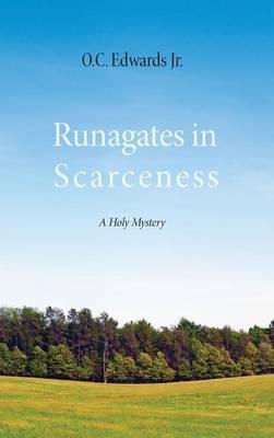 Runagates in Scarceness (Hardback)