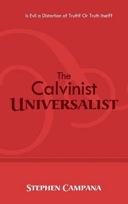 The Calvinist Universalist (Hardback)