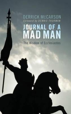Journal of a Mad Man (Hardback)