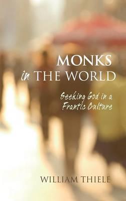 Monks in the World (Hardback)