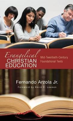 Evangelical Christian Education (Hardback)
