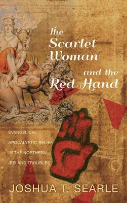 The Scarlet Woman and the Red Hand (Hardback)